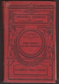 Storia coloniale dell'epoca contemporanea. Parte prima: la colonizzazione inglese con tre indici e Tre carte policrome in grande formato