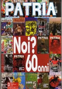 PATRIA INDIPENDENTE (mensile ANPI) Anno LVI, n. 4 - Aprile 2007: 25 APRILE - [NUOVO SIGILLATO]