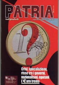 PATRIA INDIPENDENTE (mensile ANPI) Anno LX, n. 9 - Ottobre 2011: WALL STREET, GLI SPECULATORI SEMPRE PIÙ RICCHI