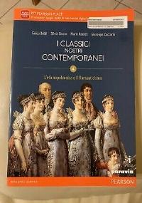 I CLASSICI NOSTRI CONTEMPORANEI 4 - L'età napoleonica e il Romanticismo