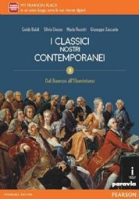 I CLASSICI NOSTRI CONTEMPORANEI 3 - Dal Barocco all'Illuminismo