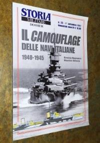 IL CAMOUFLAGE DELLE NAVI ITALIANE 1940-1945 - STORIA MILITARE DOSSIER (MIMETIZZAZIONE NAVI REGIA MARINA SECONDA GUERRA MONDIALE)