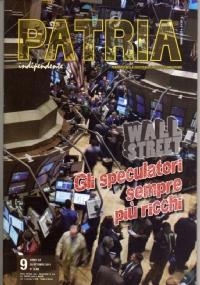 PATRIA INDIPENDENTE (mensile ANPI) Anno LX, n. 8 - Settembre 2011: Picchiano, feriscono e uccidono. LA MINACCIA NEONAZISTA E NEOFASCISTA IN EUROPA E IN ITALIA