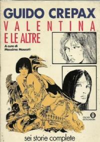 VALENTINA E LE ALTRE SEI STORIE COMPLETE