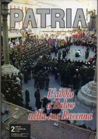 PATRIA INDIPENDENTE (mensile ANPI) Anno LVII, n. 1 - Gennaio 2008: CIAO BULOW (Arrigo Boldrini), GRAZIE e RAPPORTI ITALO-SLOVENI 1880-1956 - [NUOVO]