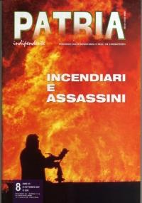 PATRIA INDIPENDENTE (mensile ANPI) Anno LVI, n. 5 - Maggio 2007: INSIEME PER RICORDARE LA CONQUISTA DELLA LIBERTÀ - [NUOVO SIGILLATO]
