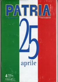 PATRIA INDIPENDENTE (mensile ANPI) Anno LIII, n. 9 - Novembre 2004: 60° DELLA RESISTENZA - [NUOVO SIGILLATO]