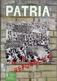 PATRIA INDIPENDENTE (mensile ANPI) Anno LVI, n. 10 - Novembre 2007: LA STRAGE DELLE DONNE e LA TRAGEDIA DI CAPORETTO - [NUOVO]