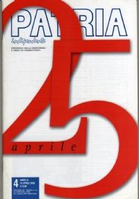 PATRIA INDIPENDENTE (mensile ANPI) Anno LV, n. 2 - Febbraio 2006: ANCORA INSIEME, 14° Congresso ANPI (e 1945: I VOLTI, I GESTI, L'ORGOGLIO DEI PARTIGIANI) - [NUOVO]