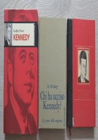 Lotto stock 3 libri Kennedy: Kennedy + Chi ha ucciso Kennedy? + Il destino drammatico dei Kennedy