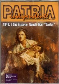 PATRIA INDIPENDENTE (MENSILE ANPI) ANNO LII, N. 9 - OTTOBRE 2003: 1943, IL SUD INSORGE. NAPOLI DICE «BASTA!» - [NUOVO SIGILLATO]