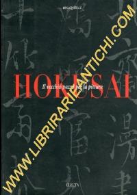 Hokusai Il vecchio pazzo per la pittura
