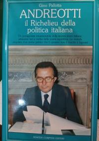 Andreotti,il Richelieu della politica italiana