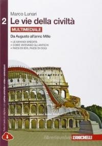 LE VIE DELLA CIVILTÀ - VOLUME 2