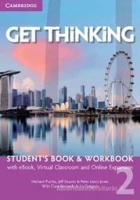 GET THINKING: STUDENT'S BOOK-WORKBOOK