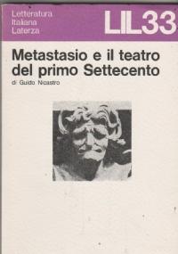 Metastasio e il teatro del primo Settecento