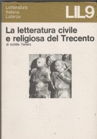 La letteratura civile e religiosa del Trecento