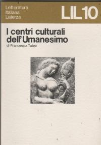 I centri culturali dell'Umanesimo