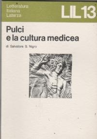 PULCI E LA CULTURA MEDICEA