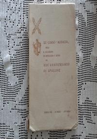 QUARANTENNALE DEL 122 CORSO AUDACIA DELLA R ACCADEMIA DI ARTIGLIERIA E GENIO  1940 TORINO 1980