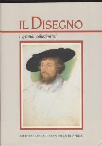 Il Disegno 3: Le collezioni pubbliche italiane Parte Prima