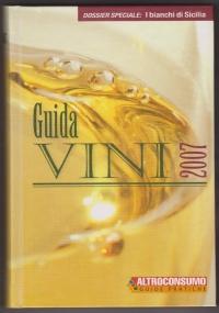 Guida vini 2010. Dossier Speciale: Amarone, Barolo e Brunello
