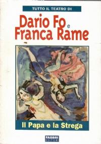 Tutto Il Teatro Di Dario Fo e Franca Rame. Claxon Trombette E Pernacchi