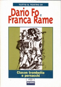 Tutto Il Teatro Di Dario Fo e Franca Rame. Morte accidentale di un anarchico