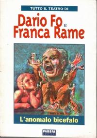 Tutto il Teatro di Dario Fo e Franca Rame. Johan Padan a la Descoverta De le Americhe