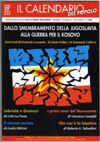 IL CALENDARIO DEL POPOLO anno 58° n. 672 (Febbraio 2003): CANFORA su STALIN (un bilancio cinquant'anni dopo). TEATRO E CENSURA nell'Italia del Dopoguerra. CHIESA e NAZISMO nell'Europa dell'Est - [COME NUOVO]
