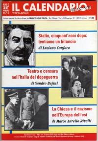 IL CALENDARIO DEL POPOLO anno 59° n. 674 (Aprile 2003): Problemi e prospettive della CLONAZIONE TERAPEUTICA. I lager di Mussolini, FASCISMO E SLAVI. I comunisti russi su STALIN - [NUOVO]
