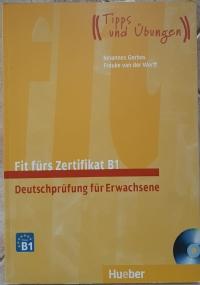 Fit fuers Zertifikat B1 - Deutschpruefung fuer Erwachsene