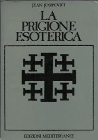 La prigione esoterica