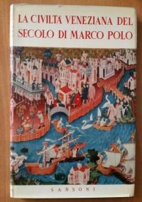 La civiltà veneziana del Trecento
