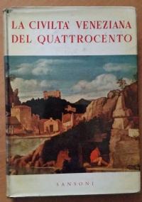 La civiltà veneziana del Rinascimento