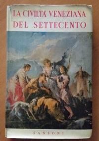 La civiltà veneziana nell'età romantica