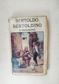BEROLDO BERTOLDINO E CACASENNO (LE SOTTILISSIME ASTUZIE DI BERTOLDO)