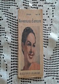 ROMANZO D'AMORE n. 109 PRIMO VINCOLO D'AMORE