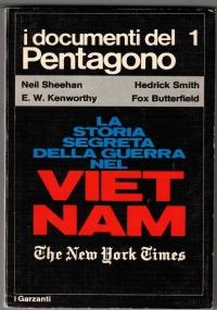 I documenti del Pentagono  - La storia segreta della guerra nel Vietnam VOLUME SECONDO