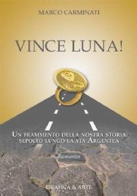 Vince luna!
