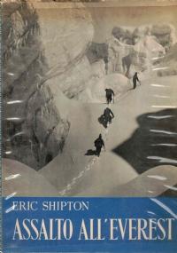 Everest. Relazione fotografica pubblicata dalla fondazione svizzera per esplorazioni alpine