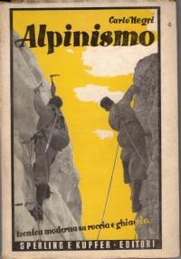 Alpinismo. Tecnica moderna su roccia e ghiaccio