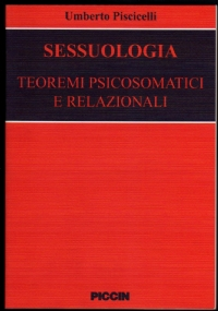 MANUALE DI ODONTOIATRIA PSICOSOMATICA E PSICOSTOMATOLOGIA - [COME NUOVO]