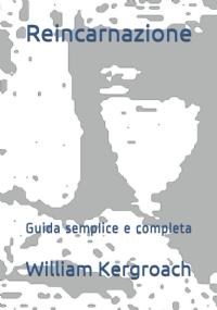 Reincarnazione: Guida semplice e completa