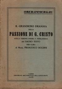IL GRANDIOSO DRAMMA DELLA PASSIONE DI G. CRISTO