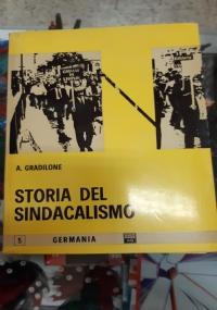 STORIA DEL SINDAVALISMO. ITALIA 2 VOLUMI