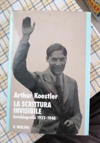 La scrittura invisibile autobiografia 1932 1940